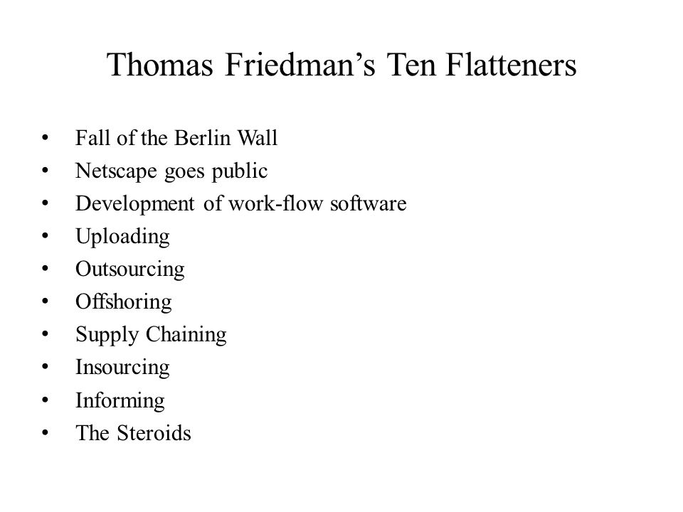 Thomas Friedman's Ten Flatteners