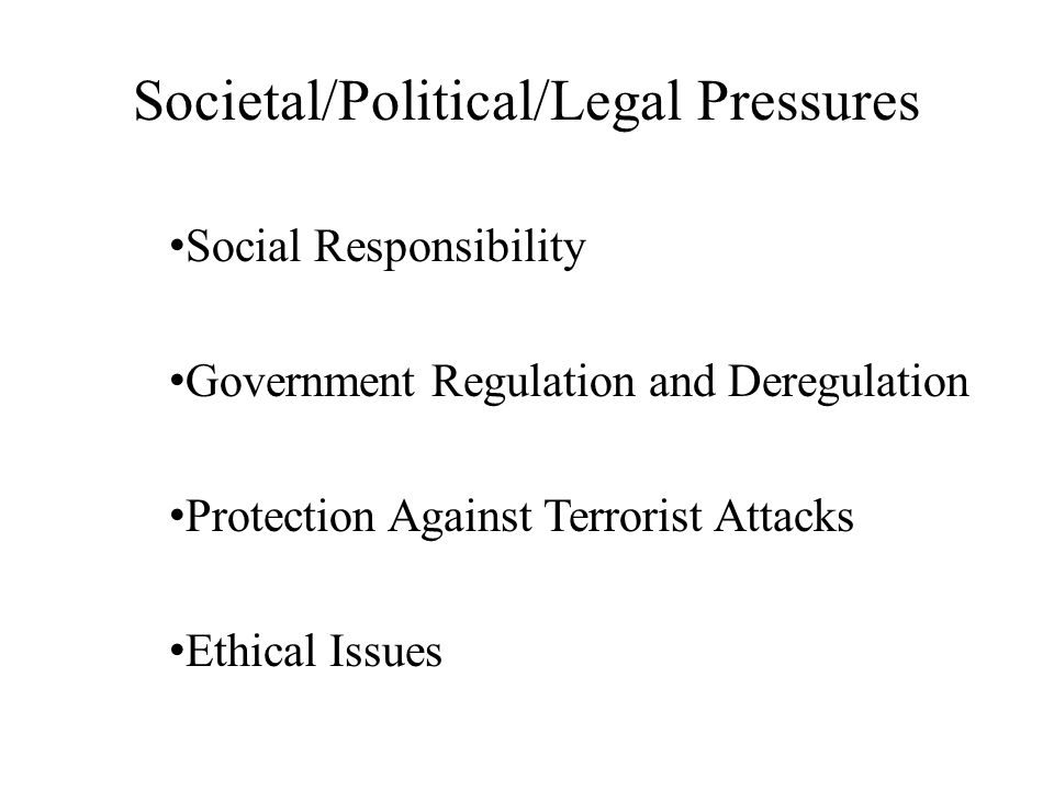 Societal/Political/Legal Pressures