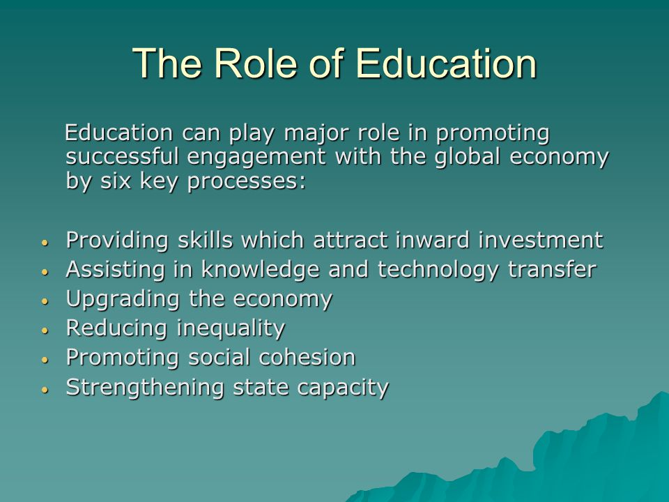 role of education in human development Education in every sense is one of the fundamental factors of development no country can achieve sustainable economic development without substantial investment in human.