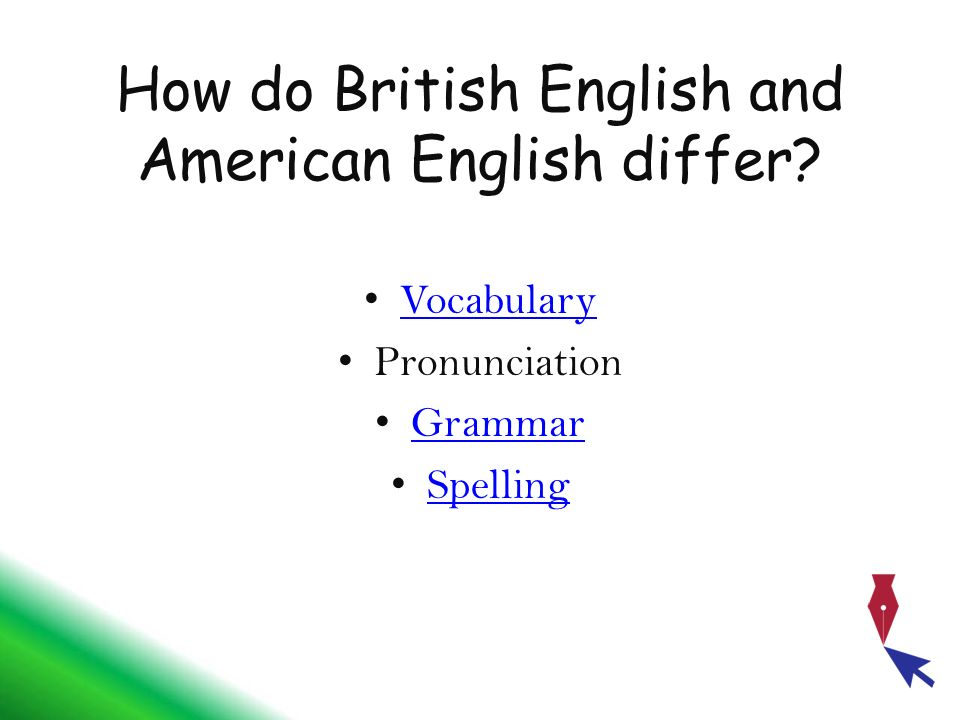 How do British English and American English differ