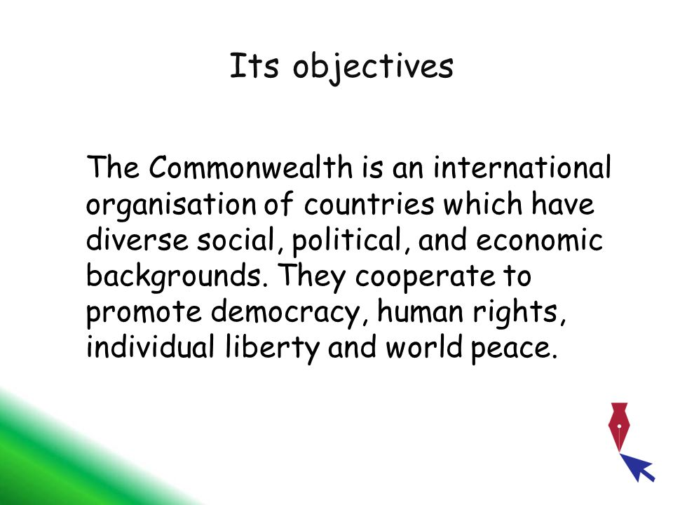 Its objectives