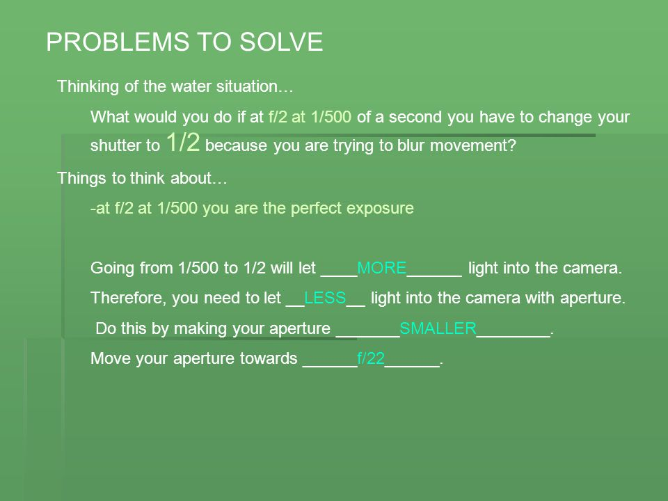 PROBLEMS TO SOLVE Thinking of the water situation…