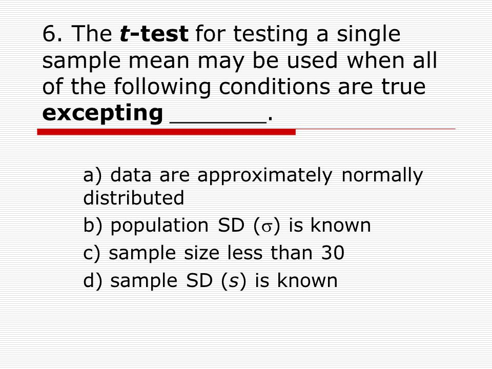 Quiz 7 Hypothesis testing of single samples z-test and t-test ...