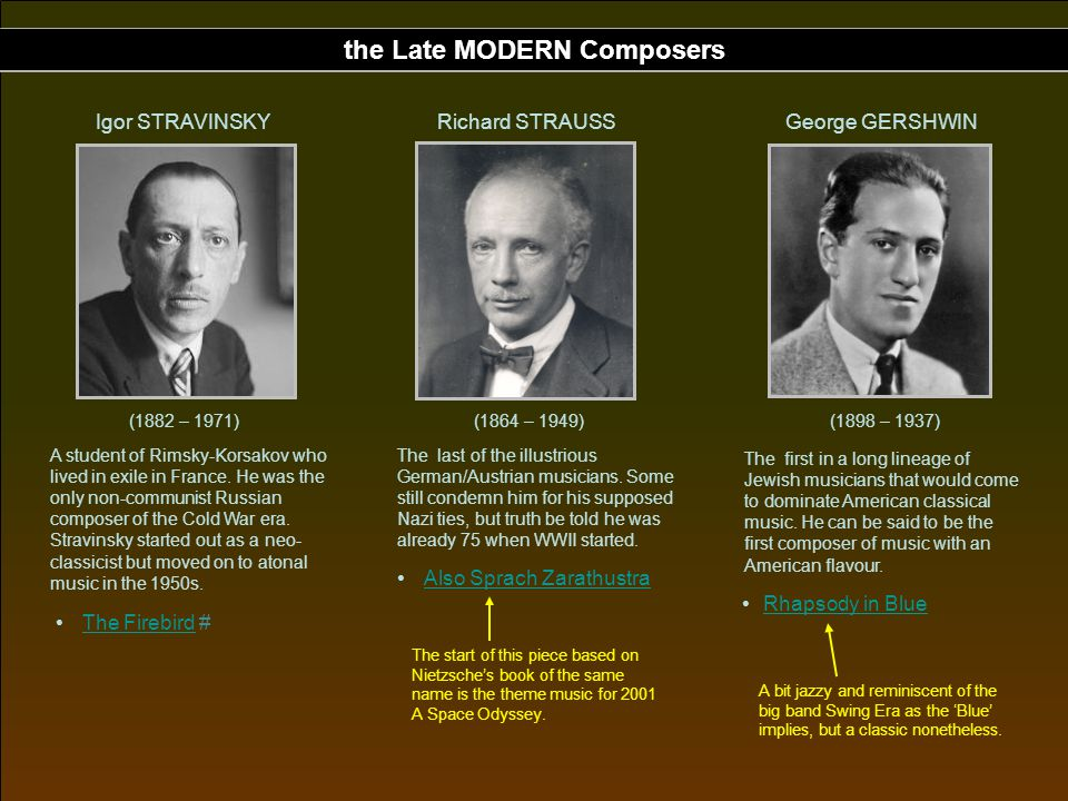 the Late MODERN Composers
