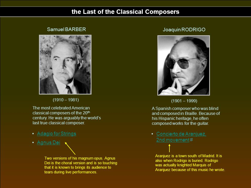 the Last of the Classical Composers