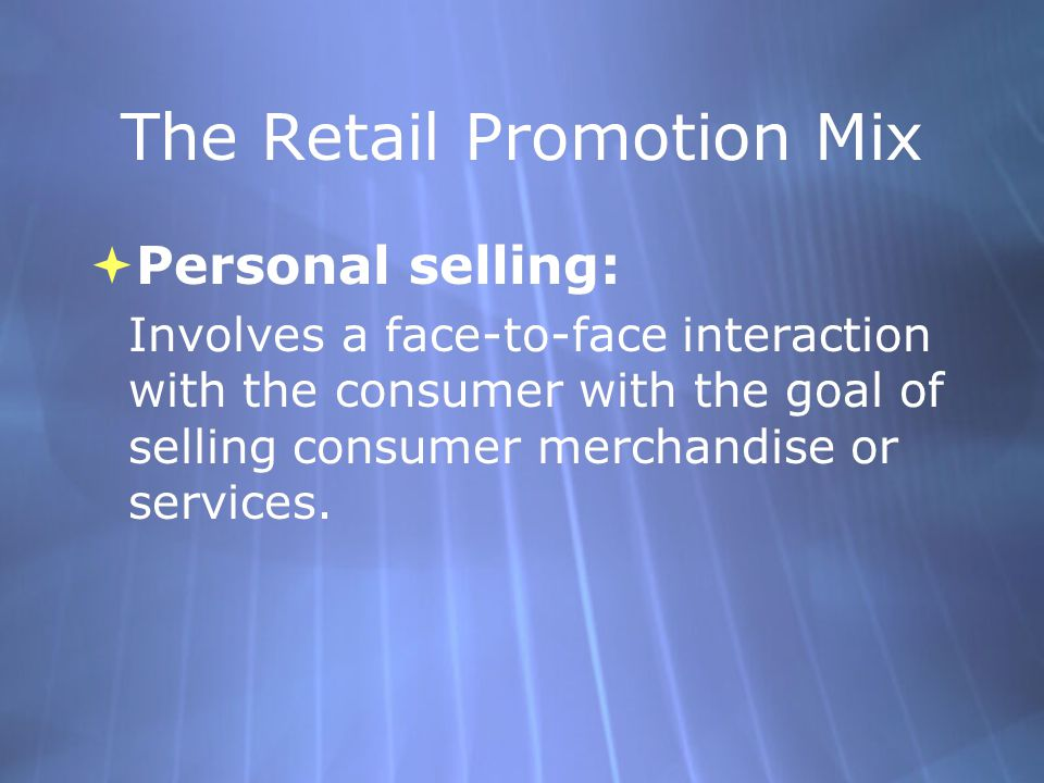 The Retail Promotion Mix