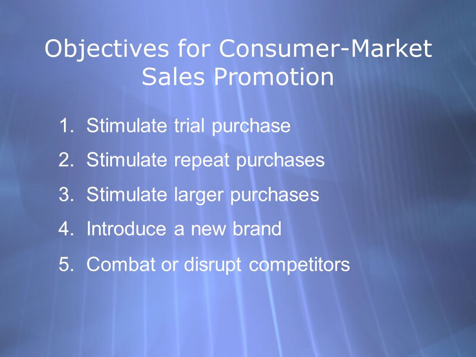 Objectives for Consumer-Market Sales Promotion