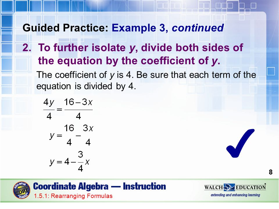 ✔ Guided Practice: Example 3, continued