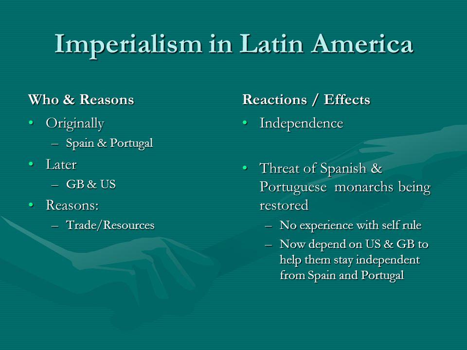 Spanish Imperialism In Latin America 73
