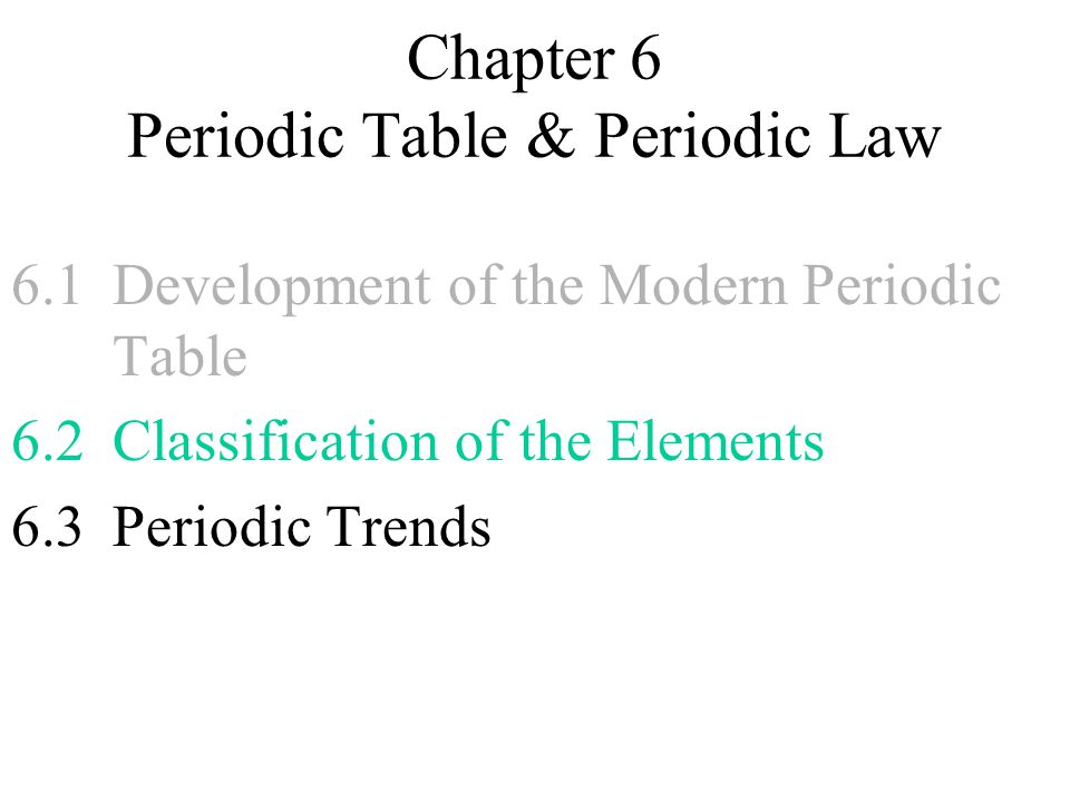 Worksheets Chapter 6 Periodic Trends Practice chapter 6 periodic table law ppt download law