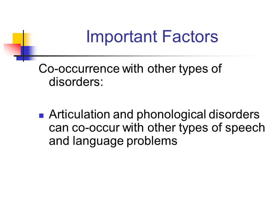 Important Factors Co-occurrence with other types of disorders: