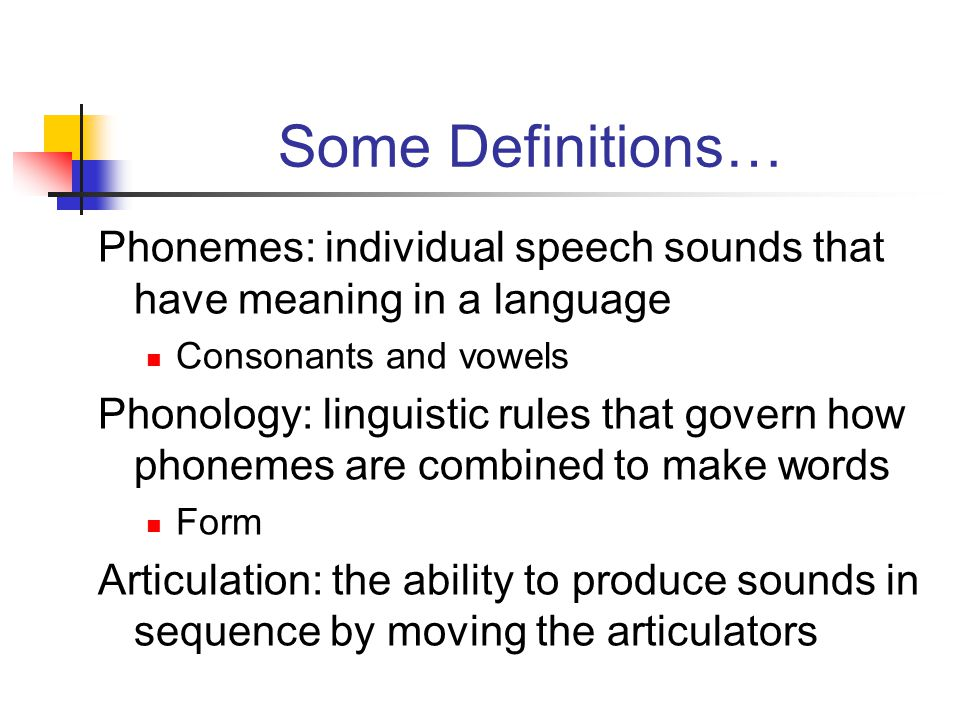 Disorders of Articulation and Phonology