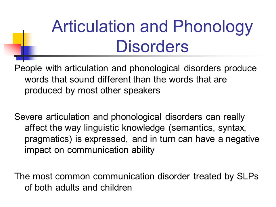 Articulation and Phonology Disorders