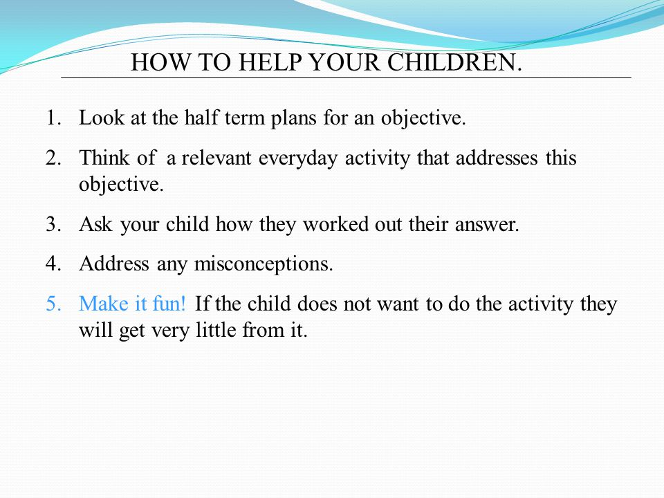 HOW TO HELP YOUR CHILDREN.