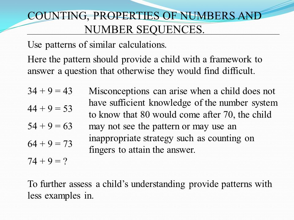 COUNTING, PROPERTIES OF NUMBERS AND NUMBER SEQUENCES.