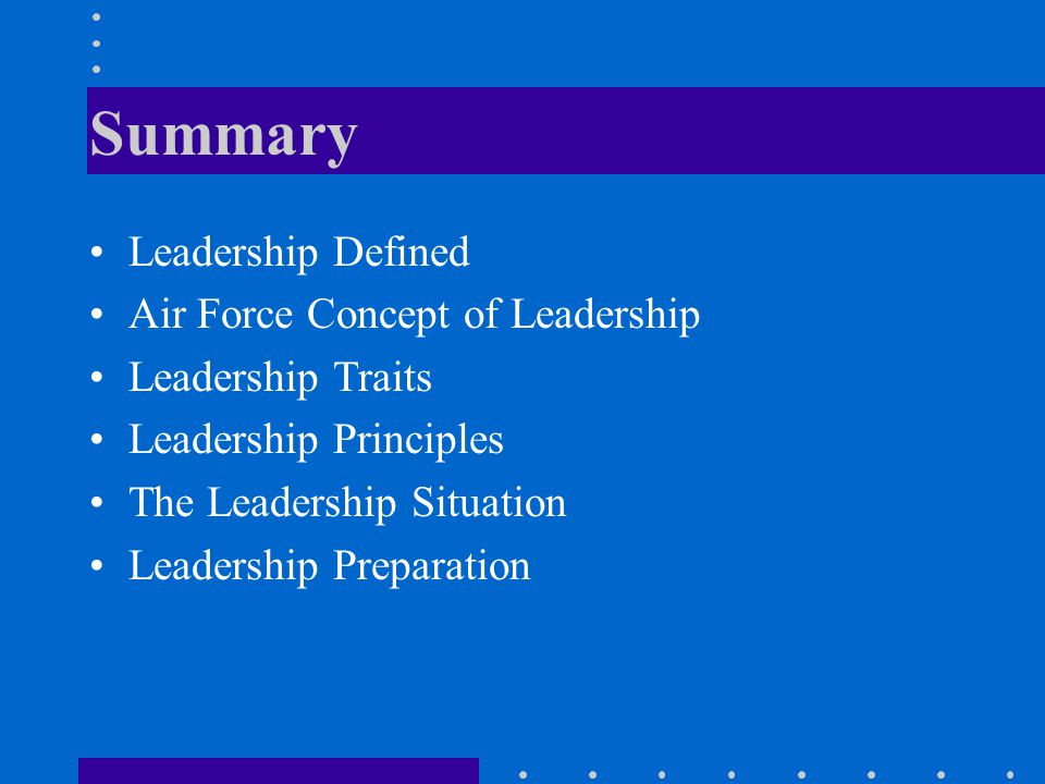 Summary Leadership Defined Air Force Concept of Leadership