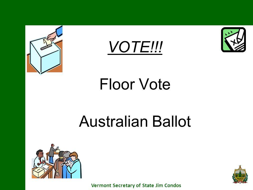VOTE!!! Floor Vote Australian Ballot