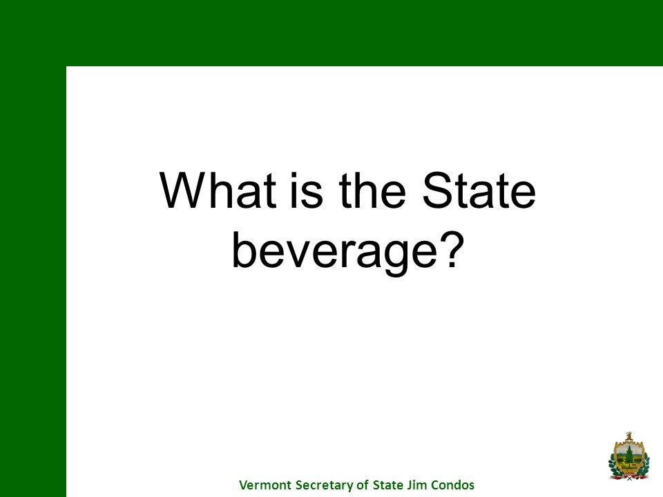 What is the State beverage