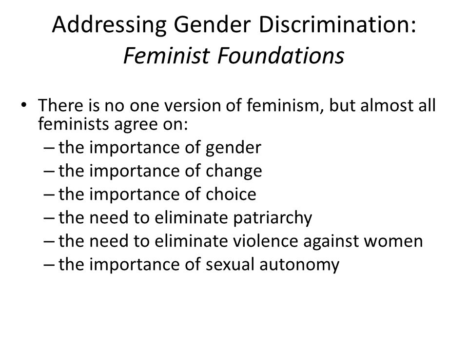 Addressing Gender Discrimination: Feminist Foundations