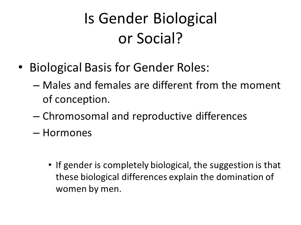 Is Gender Biological or Social