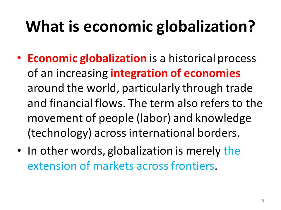 economic integration and global markets to Globalization in food and agriculture the preceding chapter focused on the role of trade and trade policies as driving factors for increasingly integrated markets this chapter on globalization will expand the analysis by identifying the other main factors that drive global economic integration and analyse their main effects on food and.