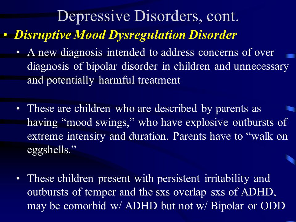 Disruptive Mood Dysregulation Disorder Treatment Susan McCracken, Ph.D....