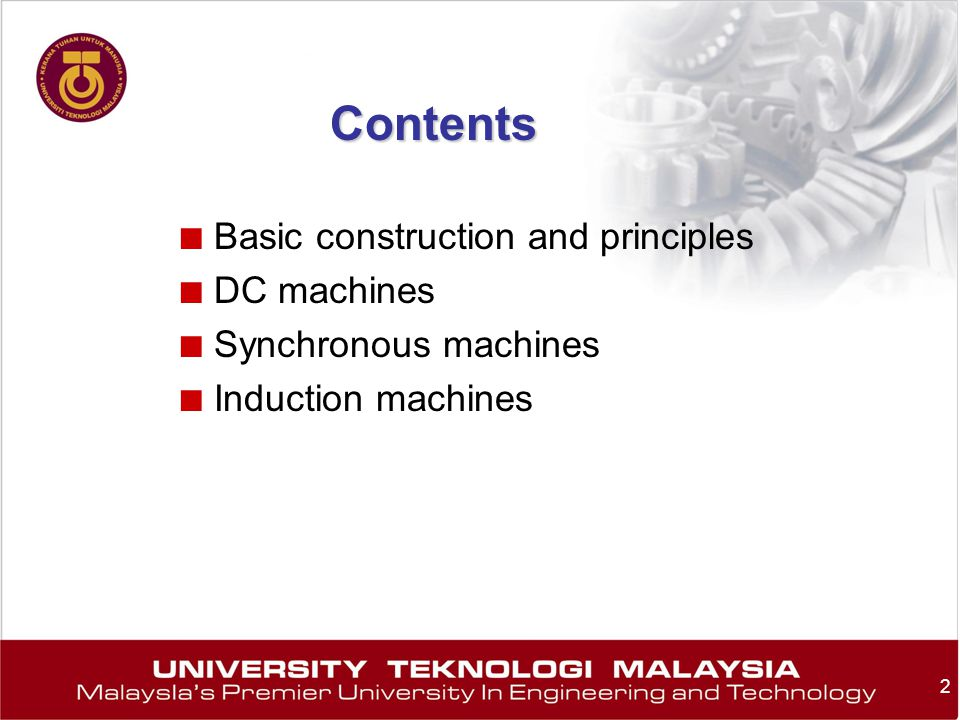 Contents Basic construction and principles DC machines