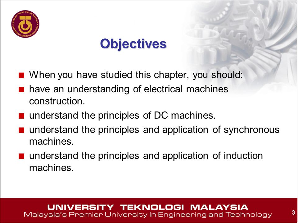 Objectives When you have studied this chapter, you should: