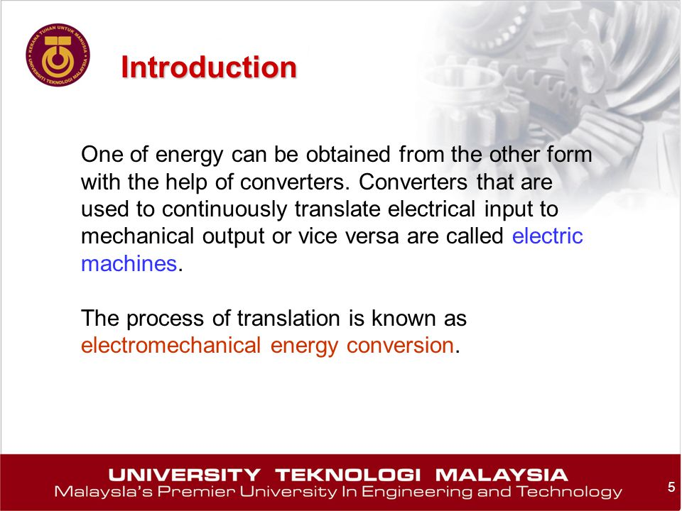 Introduction One of energy can be obtained from the other form