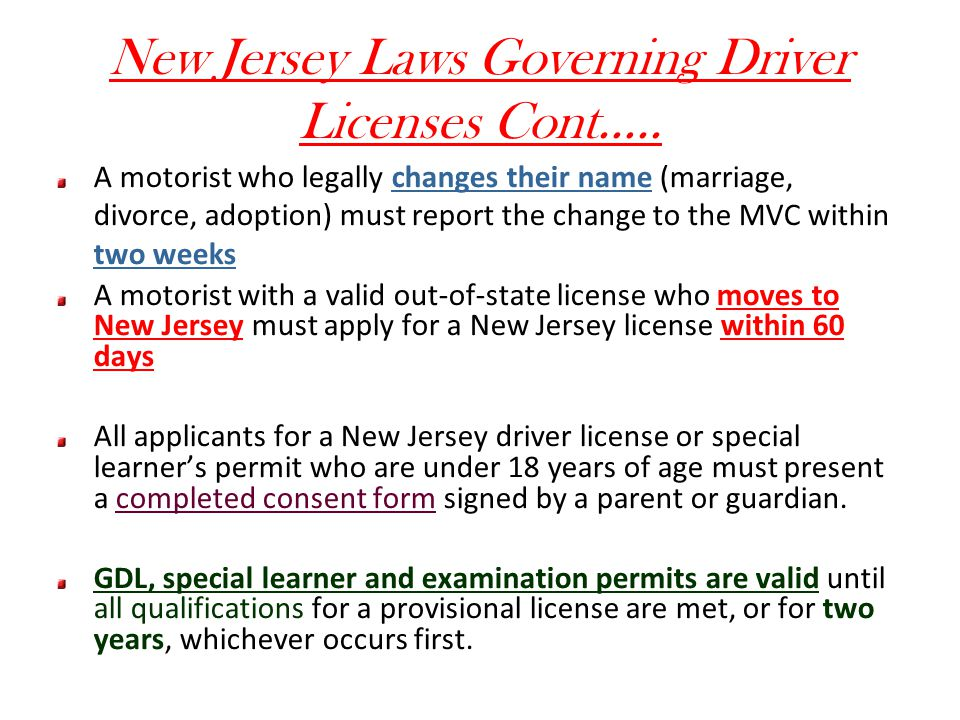 New Jersey Laws Governing Driver Licenses Cont…..