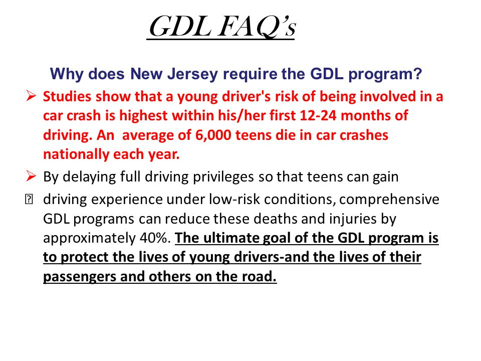 Why does New Jersey require the GDL program