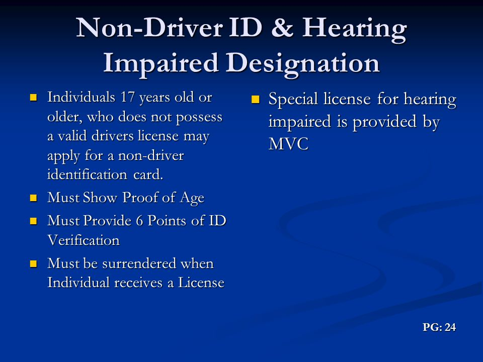 Non-Driver ID & Hearing Impaired Designation