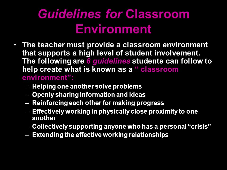 Guidelines for Classroom Environment