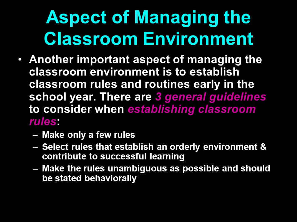 Aspect of Managing the Classroom Environment