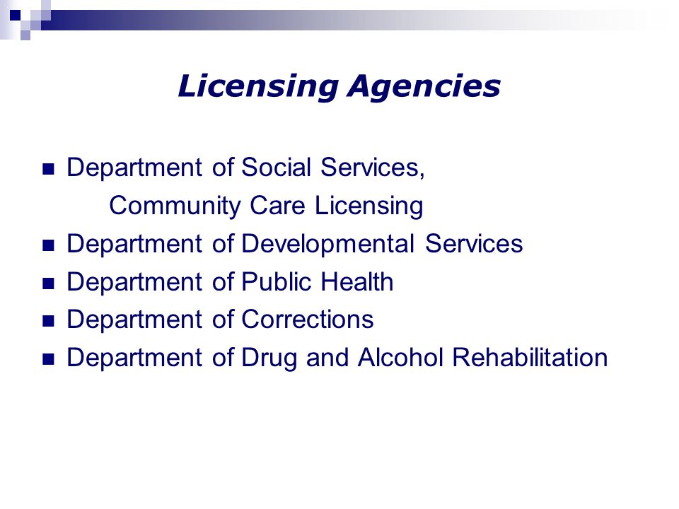 Licensing Agencies Department of Social Services,