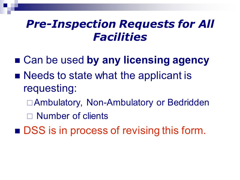 Pre-Inspection Requests for All Facilities