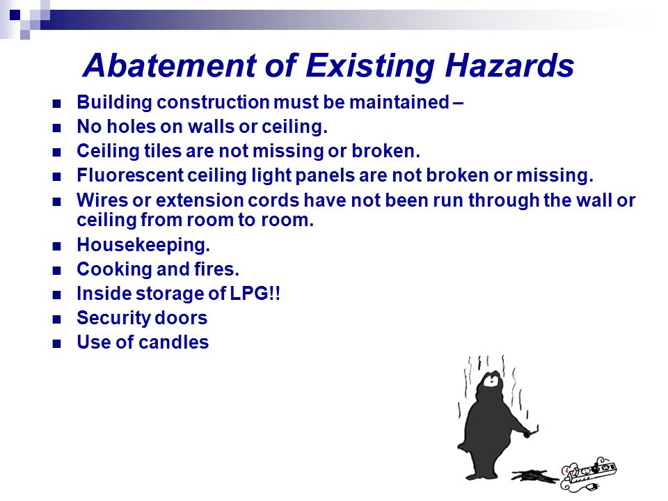 Abatement of Existing Hazards