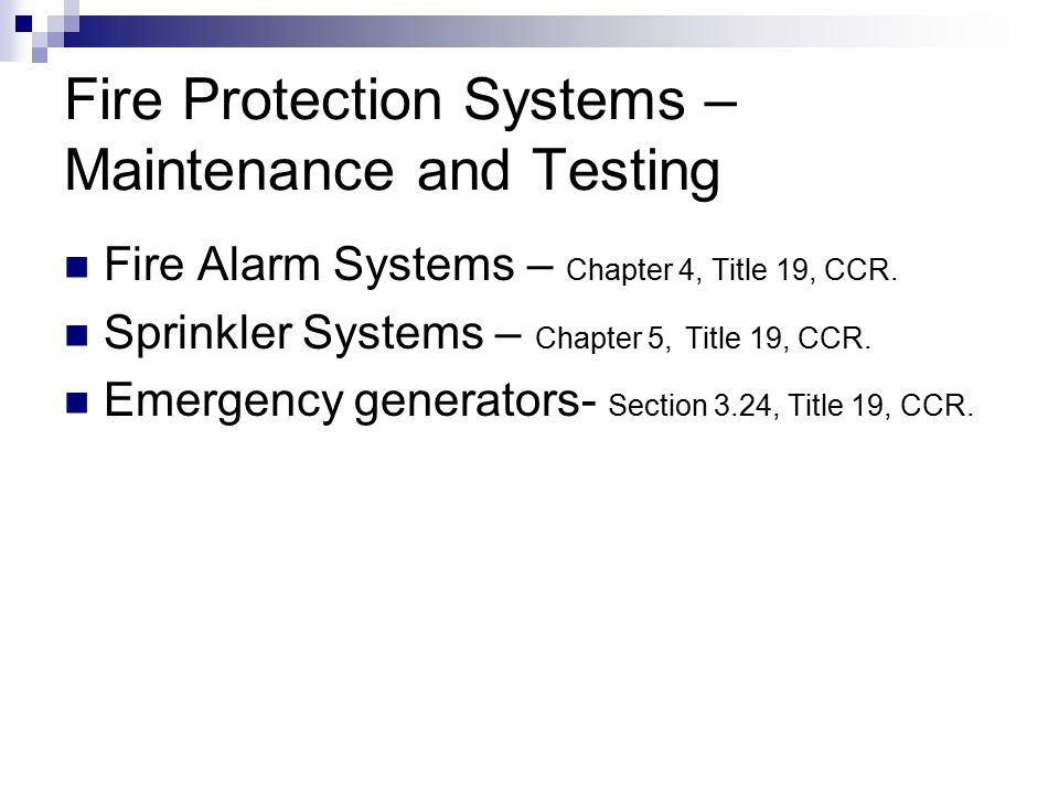 Fire Protection Systems – Maintenance and Testing