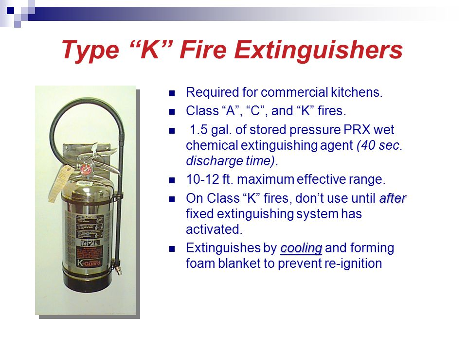 Type K Fire Extinguishers