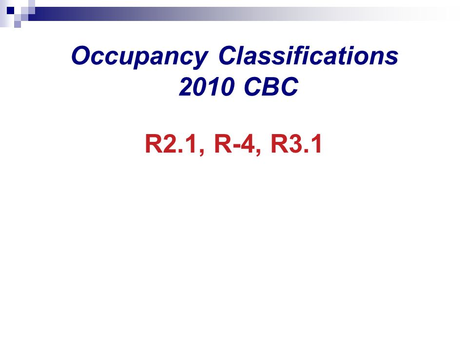 Occupancy Classifications 2010 CBC