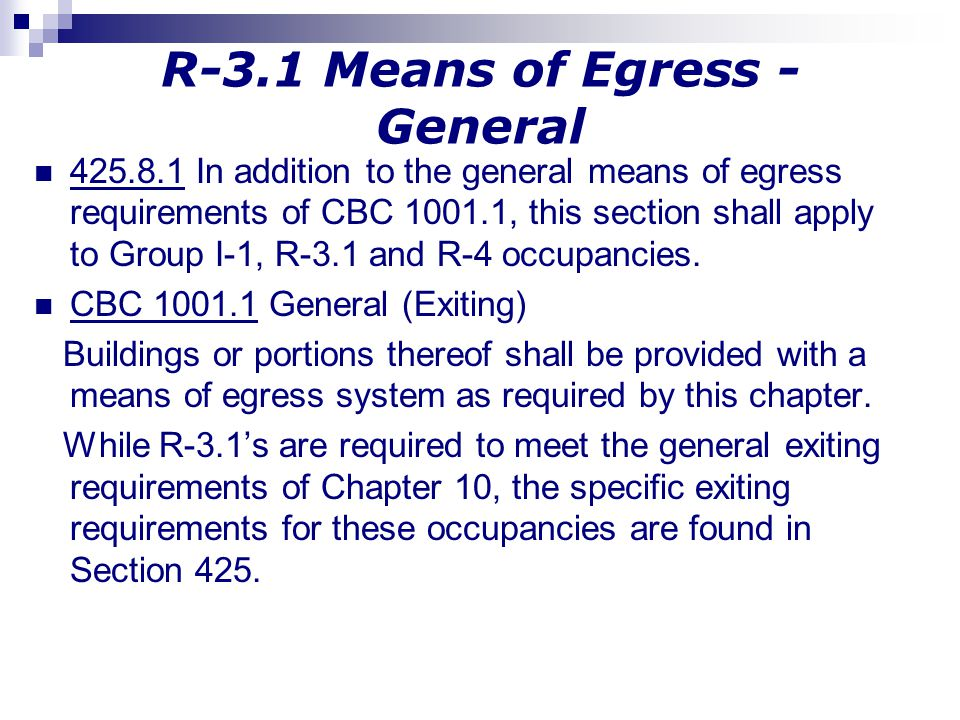 R-3.1 Means of Egress - General