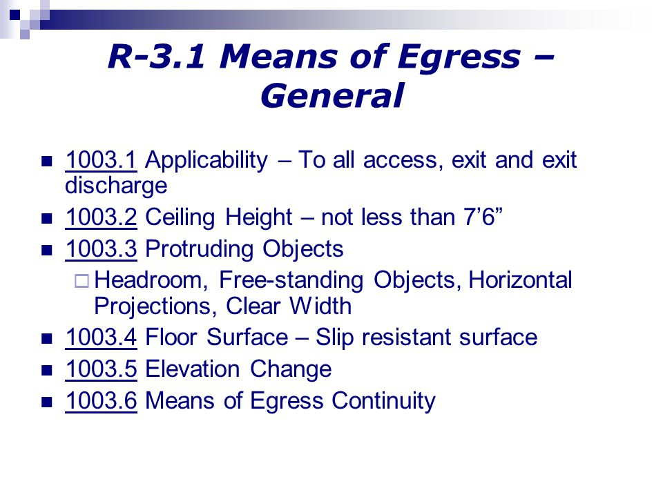 R-3.1 Means of Egress – General