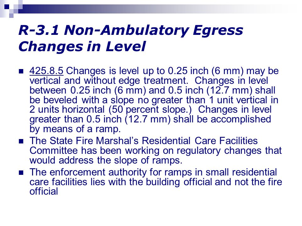 R-3.1 Non-Ambulatory Egress Changes in Level