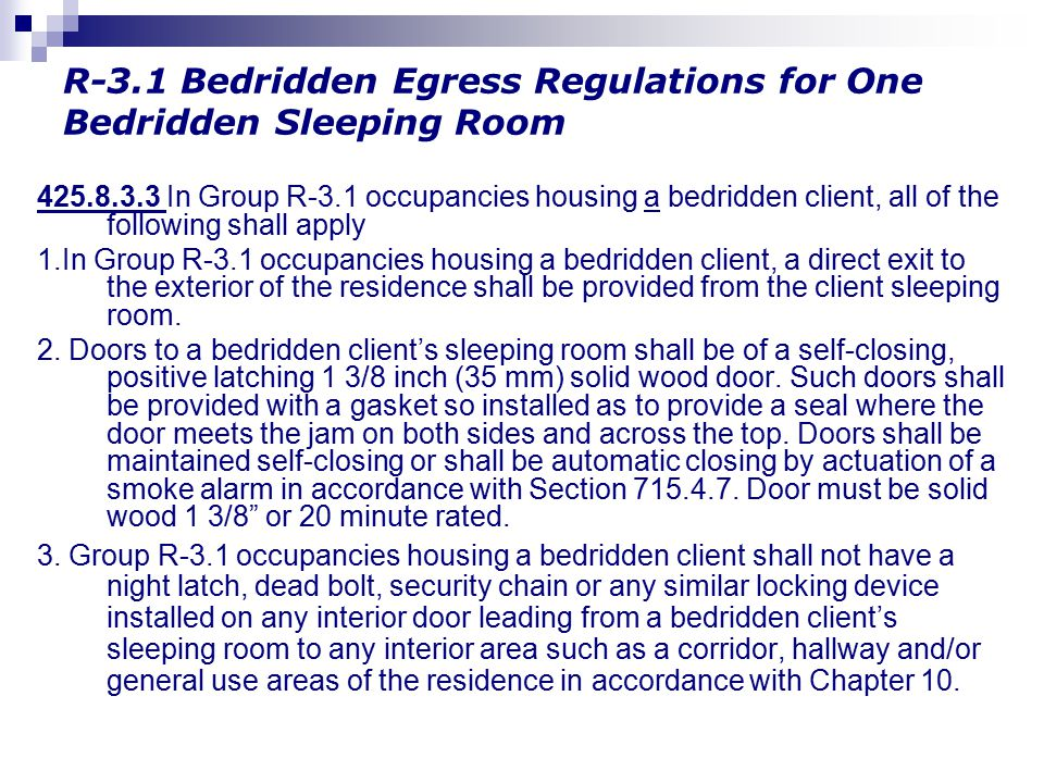 R-3.1 Bedridden Egress Regulations for One Bedridden Sleeping Room