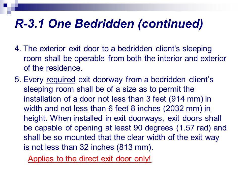 R-3.1 One Bedridden (continued)