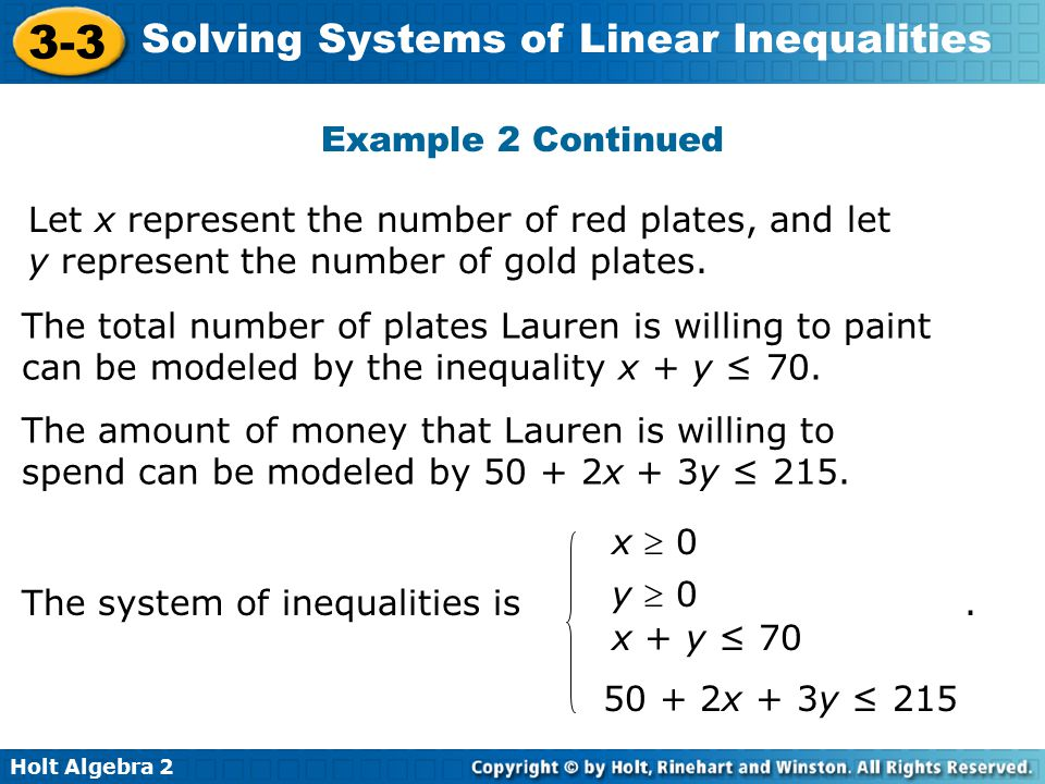 A system of linear inequalities is a set of two or more ...