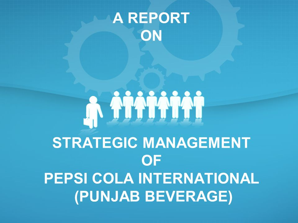 pepsi cola management function Pepsi-cola na: marketing management essay sample pepsi-cola north america represents a market of beverages and drinks pepsi-cola, the world leader in beverages and foods industry, builds a strong competitive policy worldwide aimed to create a core of loyal supporters and compete on the national scale.