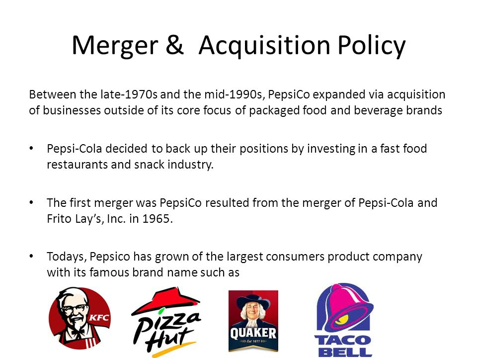 pepsi and fritolay merger Pepsico ceo indra nooyi attempted to sidestep talks of a merger with  the firm  also maintains that frito-lay could have grown faster without.