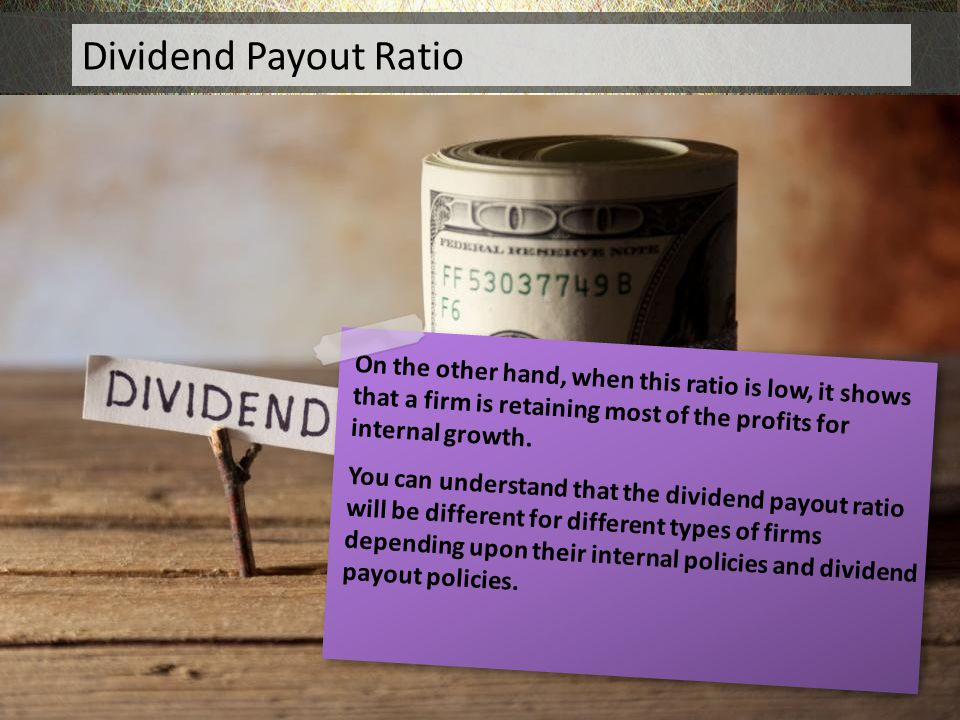 Dividend Payout Ratio Dividend Payout Ratio
