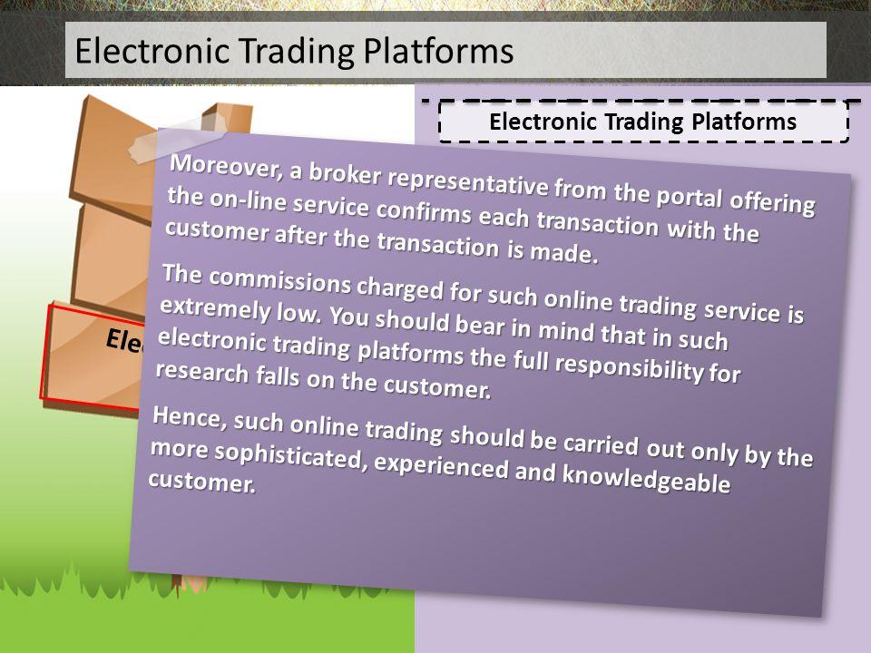 Electronic Trading Platforms